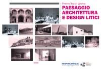 """Premio Tesi di Laurea """"Paesaggio, architettura e design litici"""" - Terza Edizione - 2014"""