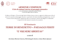"""Seminario TERRE di BENEDETTO – PAESAGGI FERITI """"E VULNERE UBERTAS"""""""